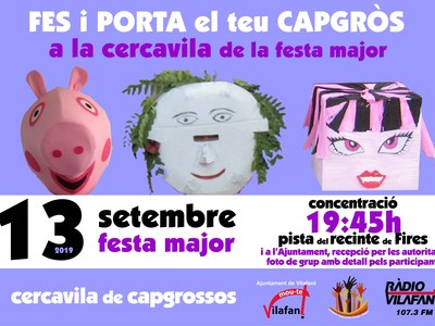 Capgrossos per la - Festa Major Vilafant 2019